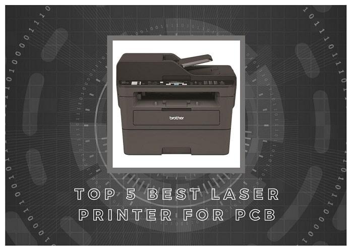 Editors' Picks: Top Laser Printer for Pcb 2021